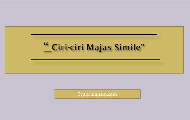 ciri-ciri-majas-simile